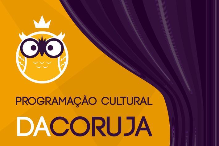 Programação Cultural DaCoruja